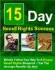 Thumbnail 15 Day Resell Rights Profit PLR E-Book + Website + Bonus